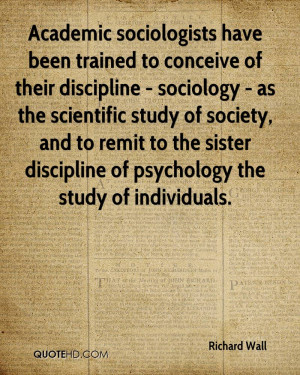 Academic sociologists have been trained to conceive of their ...
