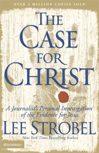 Lee Strobel The Case For Christ Quotes