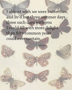 Go Back > Gallery For > John Keats Quotes Butterflies