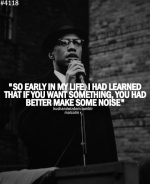 kushandwizdom #quotes #malcolm x #malcolm x quotes