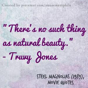Steel Magnolias (1989) - Movie Quotes