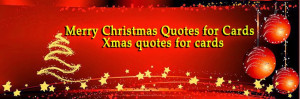 Merry Christmas Quotes for Cards, Stunning Merry Christmas Quotes ...