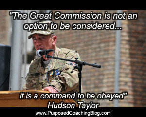 quotes a command to be obeyed hudson taylorworld evangelism quotes ...
