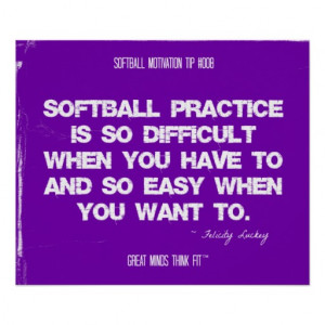 Softball Quotes in Threads 008 Poster