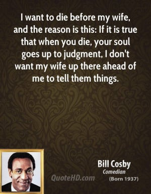 Bill Cosby Wife Quotes
