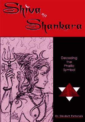 "Start by marking ""Shiva To Shankara: Decoding The Phallic Symbol ..."