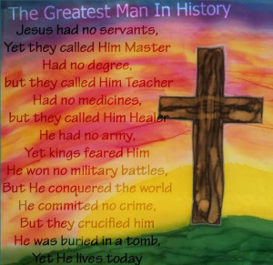 http://www.pics22.com/the-greatest-man-in-history-christian-quote/
