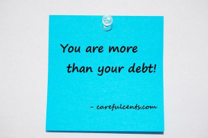 You are more than your debt - quote