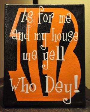 ... say the scripture, but I like this, it's funny.Cincinnati Bengals