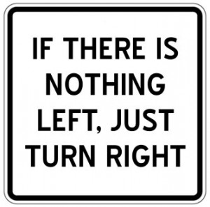 if there is nothing left, just turn right.jpg (333×330)