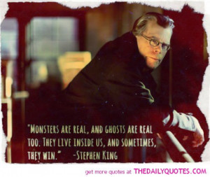 monsters-are-real-stephen-king-quotes-sayings-pictures.jpg