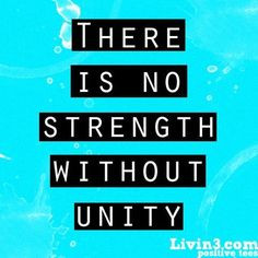 ... unity more quotes 3 quotes inspiration quotes unity strength
