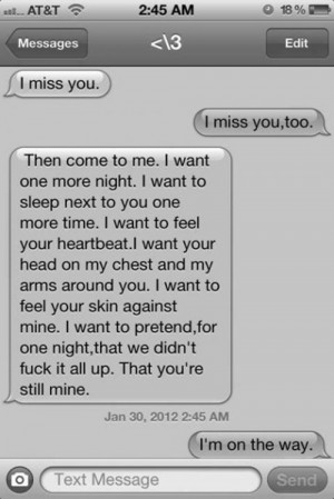 ... Miss Him Quotes , I Still Love You , I Miss My Ex Boyfriend So Much