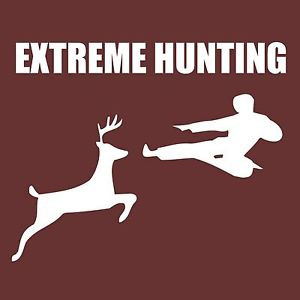 EXTREME-HUNTING-T-SHIRT-Adult-Mens-funny-karate-deer-awesome-nerdy ...