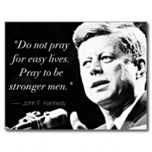 John F Kennedy Motivational Strength Quotes Postcard