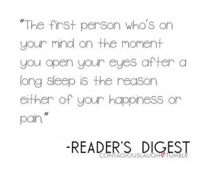 The first person who's on your mind on the moment you open your eyes ...