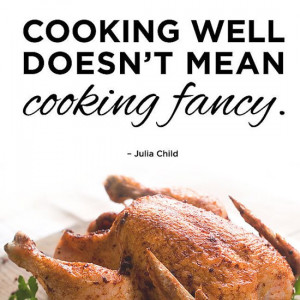 Motivational Cooking Quotes by Chefs