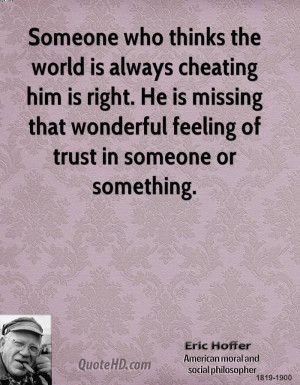 Someone Who Thinks The World Is Always Cheating Him Is Right. He Is ...