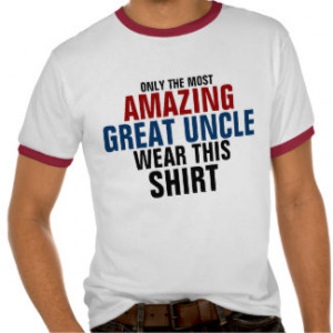 Funny Uncle Sayings T-shirts & Shirts