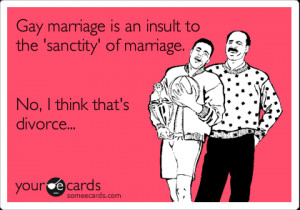 Funny Wedding Ecard Gay Marriage Insult The Sanctity