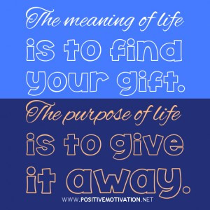 Motivational quotes about meaning of life