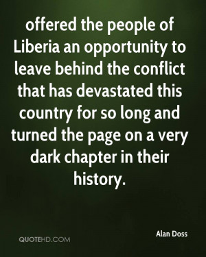 offered the people of Liberia an opportunity to leave behind the ...