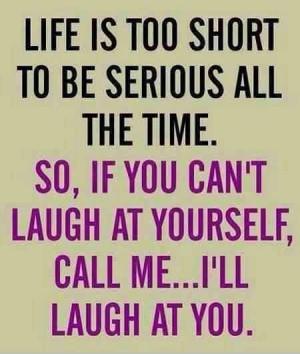 ll laugh at you