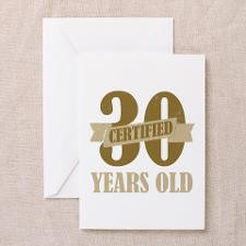 Certified 30 Years Old Greeting Cards (Pk of 10) for