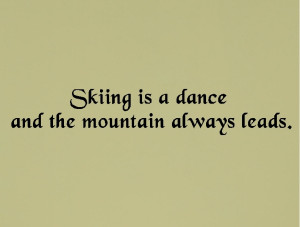skiing quotes