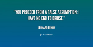 Quotes About False Assumptions