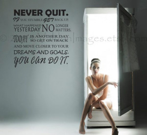 Never quit motivational quote wall decal decal by ValdonImages, $40.00 ...