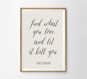 Charles Bukowski Quote Art Print - Literature Quote Wall Art ...