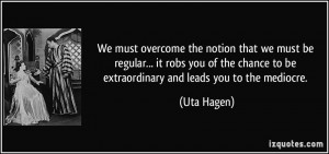 More Uta Hagen Quotes
