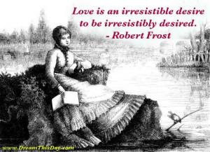 Love ...Robert Frost