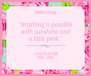 Lilly Pulitzer Quotes Tumblr I love this quote because this
