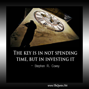 The key is in not spending time, but in investing it.