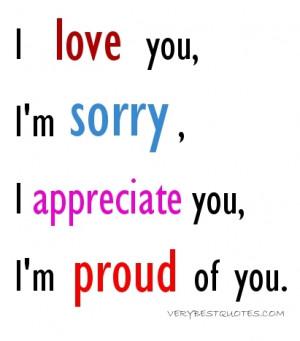 Love You, I'm Sorry, I Appreciate You, I'm Proud of You