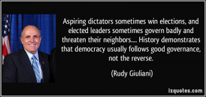 Aspiring dictators sometimes win elections, and elected leaders ...