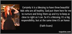 More Faith Evans Quotes