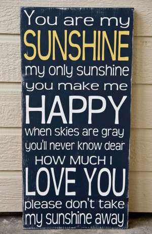 You Make Me Happy Quotes For Him You make me happy when skies