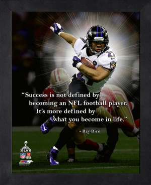 Ray Rice Super Bowl XLVII Pro Quote - Success is not defined by ...