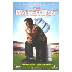 Waterboy Quotes Tackling Fuel