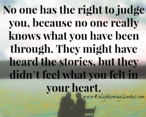 has a story and every story is different. It doesn't make you ...