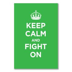 FIGHT ON ♥ BEAT LYMPHOMA A1+ maxi satin poster: KEEP CALM AND FIGHT ...