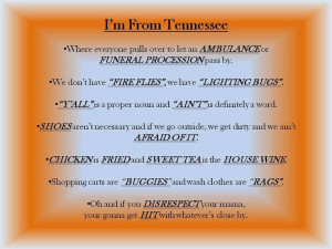 Tennessee girl and proud of it!