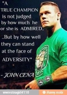 WWE Quote - John cena More