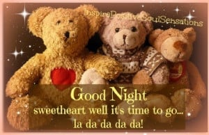 Good Night! Sweetheart