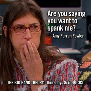 amy fowler, funny quotes, are you saying you want to spank me