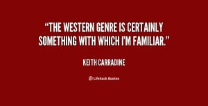 The Western genre is certainly something with which I'm familiar ...