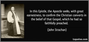 In this Epistle, the Apostle seeks, with great earnestness, to confirm ...